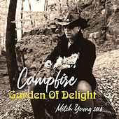 Campfire (Mitch Young Solo) by Garden Of Delight
