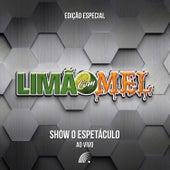 Show o Espetáculo - Edição Especial (Ao Vivo) de Limão Com Mel