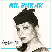 Big Spender de Nil Burak