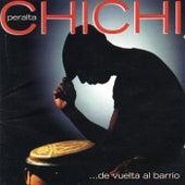 De Vuelta Al Barrio de Chichi Peralta