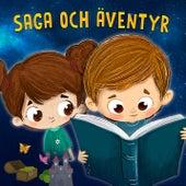 Saga och äventyr by Various Artists