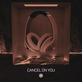 Cancel On You (8D Audio) by 8D Tunes