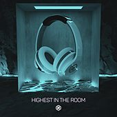 Highest In The Room (8D Audio) by 8D Tunes