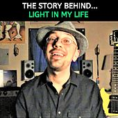 The Story Behind Light in My Life von Kev Rowe