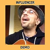 Influencer (Demo) by Kev Rowe