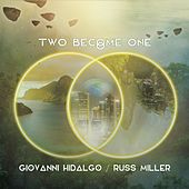 Two Become One de Giovanni Hidalgo