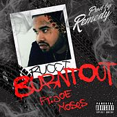 Burnt Out (feat. Joe Moses) de Rucci