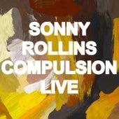 Compulsion (Live) de Sonny Rollins