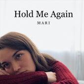 Hold Me Again de Mari