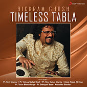Timeless Tabla by Bickram Ghosh