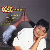 Before You Walk Out Of My Life EP de Monica