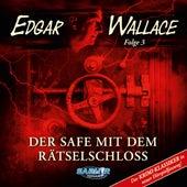 Folge 3: Der Safe mit dem Rätselschloss (Der Krimi-Klassiker in neuer Hörspielfassung) von Edgar Wallace