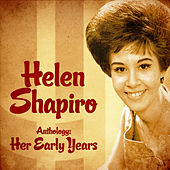 Anthology: Her Early Years (Remastered) de Helen Shapiro