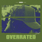 Overrated by Blxst