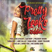 Pretty Looks Riddim by Various Artists