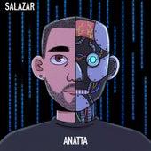 Anatta by Salazar