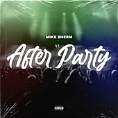 After Party de Mike Sherm