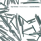 Holmboe: Chamber Music, Vol. 1 by Various Artists