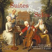 Baroque Music - Handel, G.F. / Pleyel, I. / Sterkel, J.F.X. / Stanley, J. (Suites and Solos) by Various Artists