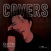 Covers (Vol. I) by Dustin Calderón