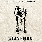 Stand Firm by Winston Francis