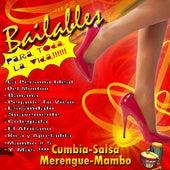 Bailables para Toda la Vida!!! by Various Artists