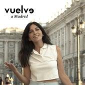 Vuelve a Madrid de Javier Limón