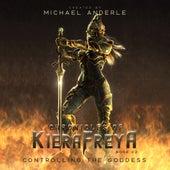 Controlling the Goddess - Chronicles Of KieraFreya, Book 2 (Unabridged) di Michael Anderle