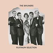 The Skyliners - PLATINUM SELECTION de The Skyliners