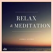 Relax & meditation by Andrea Accorsi