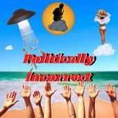 Politically Incorrect von Francesco Digilio