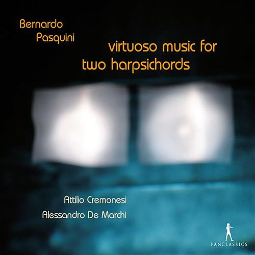 Virtuoso Music for Two Harpsichords by Alessandro De Marchi