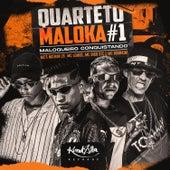 Quarteto Maloka #1 - Maloqueiro Conquistando de Vários Artistas