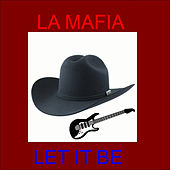 Let It Be de La Mafia