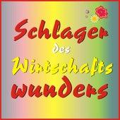 Schlager des Wirtschaftswunders von Various Artists