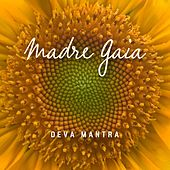 Madre Gaia de Deva Mantra
