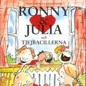 Ronny & Julia Och Tjejbacillerna von Ronny