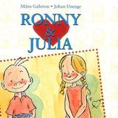 Ronny & Julia: En Historia Om En Som Vill Bli Omtyckt von Ronny