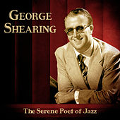 The Serene Poet of Jazz (Remastered) by George Shearing
