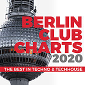 Berlin Club Charts 2020 - The Best in Techno & Techhouse de Various Artists