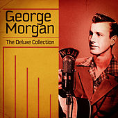 The Deluxe Collection (Remastered) by George Morgan