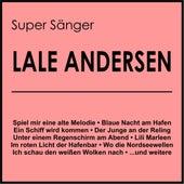 Super Sänger by Lale Andersen