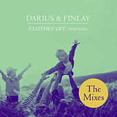 Clothes Off (Nanana) (The Mixes) by Darius & Finlay