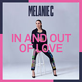 In And Out Of Love by Melanie C