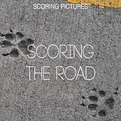 Scoring the Road by Various Artists