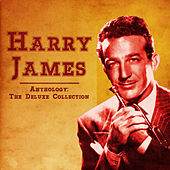 Anthology: The Deluxe Collection (Remastered) von Harry James