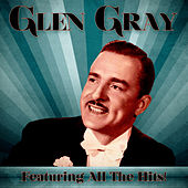 All The Hits! (Remastered) fra Glen Gray