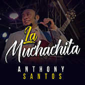 La Muchachita de Anthony Santos