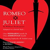 Romeo and Juliet (Adapted in a Jewish Style) [Live off-Broadway Recording] de David Serero