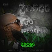 No Coughing by Z-Dogg